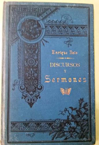 discursos y sermones enrique bolo 1895