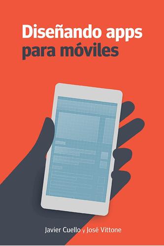 diseñado de apps para moviles javier cuello, vittone pdf