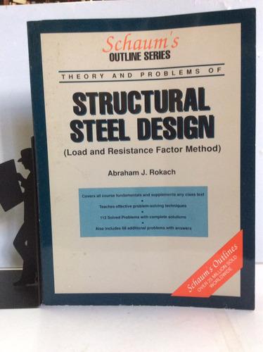 diseño de estructuras en acero, abraham rokach, en inglés