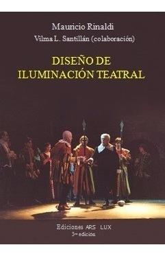 diseño de iluminación teatral de mauricio rinaldi