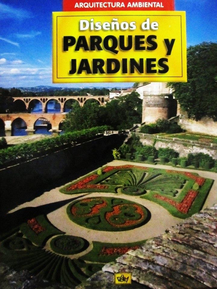 Dise o de parques y jardines arquitectura ambiental bs for Parques y jardines