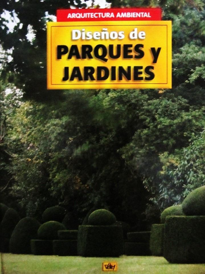 Dise o de parques y jardines arquitectura ambiental bs for Adornos para parques y jardines
