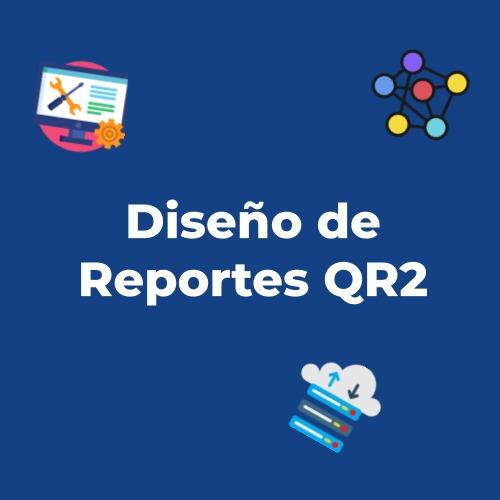 diseño de reportes qr2 **cotización**