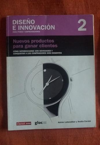 diseño e innovación 2 - nuevos productos para ganar clientes