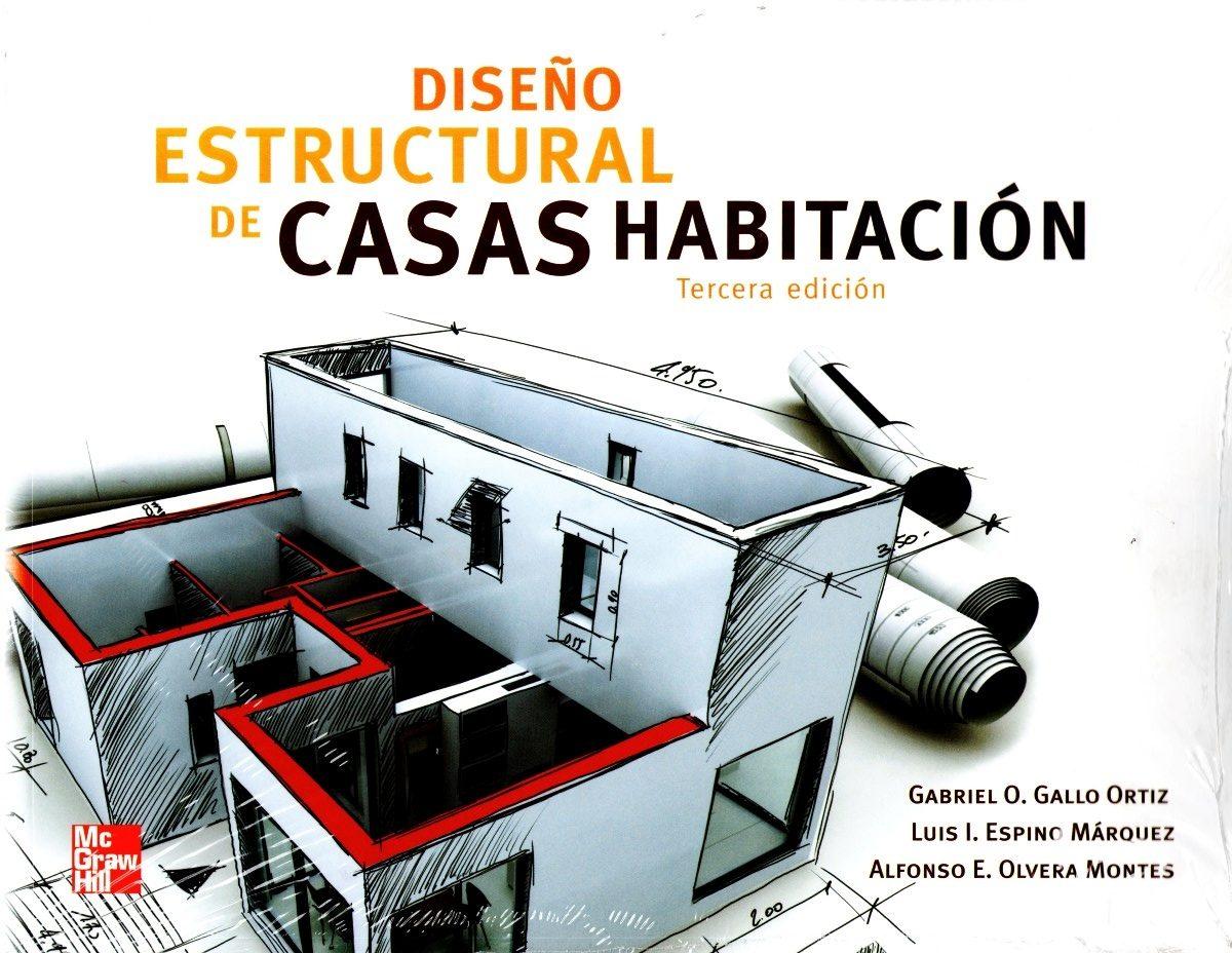 dise o estructural de casas habitacion 3 ed gallo mc On diseno estructural de casa habitacion