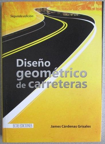 diseño geométrico de carreteras - ecoe