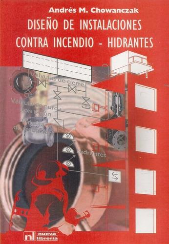 diseño instalaciones contra incendio-hidrantes - chowanczak
