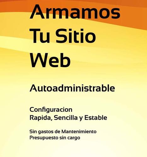 diseño pagina web autoadministrable por 3500$ finales!