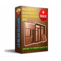 Programa Para Crear Muebles, Estanterias, Baños + Regalo