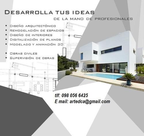 diseños arquitectonicos,  estructurales y ejecucion de obra