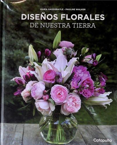 diseños florales de nuestra tierra (envíos)