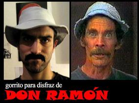 Disfrazate De Don Ramón Gorrito Disfraz Chavo Chilindrina