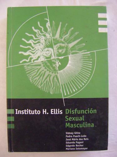 disfunción sexual masculina - sidney glina / pedro puech