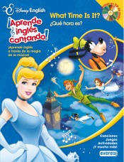 disney english: what time is it? = ¿qué hora es?(libro infan