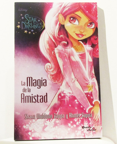 disney star darlings la magia de la amistad  (libro) nuevo