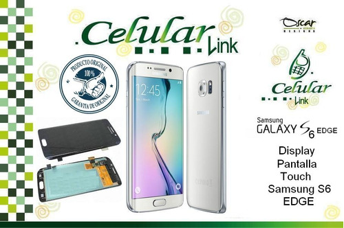 display, pantalla, lcd, touch samsung galaxy s6 edge