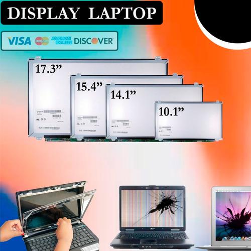 display, para laptop hp toshiba dell acer (sector el floron)