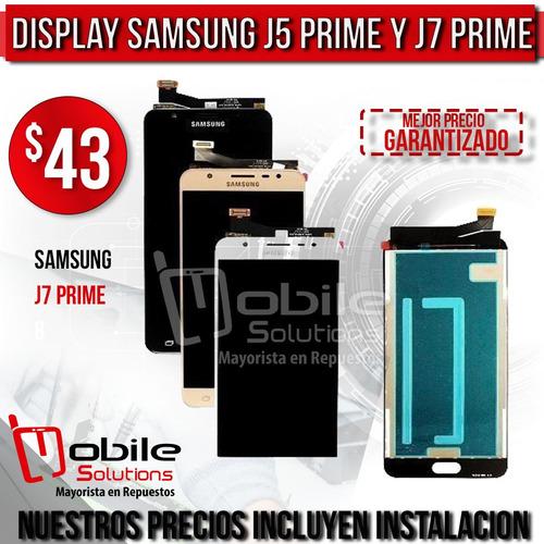 display samsung j5 prime / j7 prime con instalacion