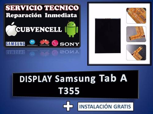 display samsung tab a t355 + instalación gratis
