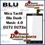 Mica Tactil Blu Dash Music 4.0 D272 D272a Origina