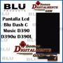Pantalla Lcd Blu Dash C Music D390 D390l D390u Original