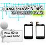 Mica Táctil Huawei C8512
