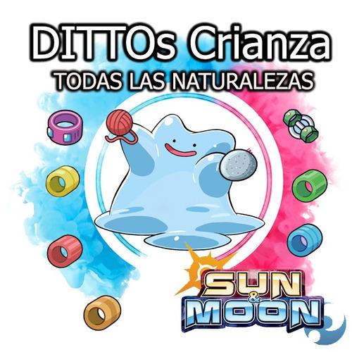 dittos shiny + objetos crianza todas naturalezas sun moon