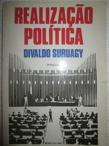 divaldo suruagy realizaçao politica 2ª ediçao brasilia 1987