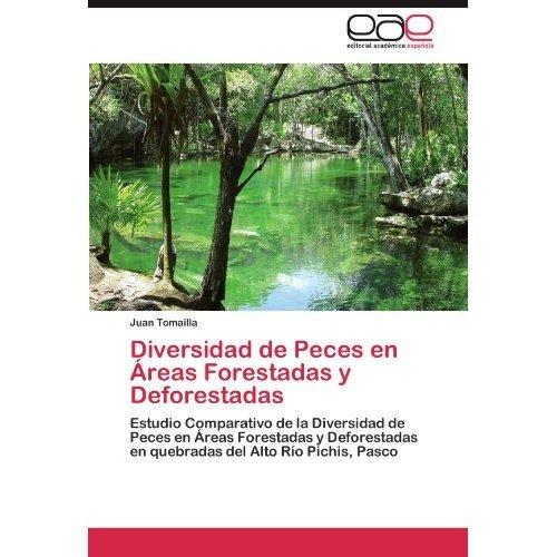 diversidad de peces en reas forestadas y defore envío gratis