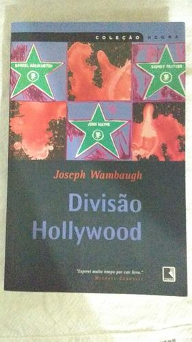divisão hollywood joseph wambaugh