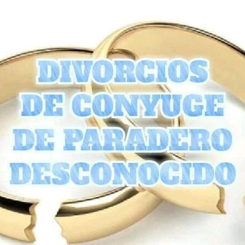 divorcio con cónyuge desaparecido o fuera del país.