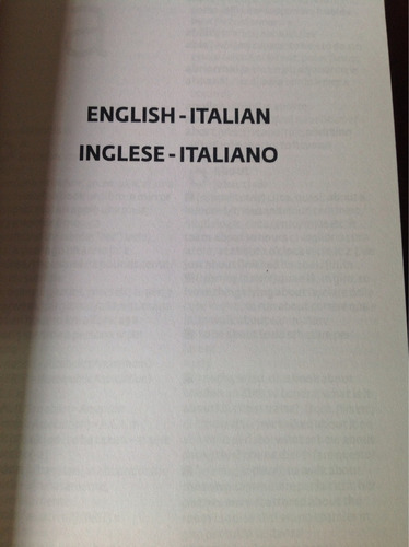 dizionario inglese/ italiano- inglese/ inglese- italiano.