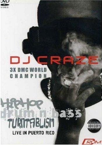 dj craze - hip hop/drum and bass: live in puerto rico (2003)