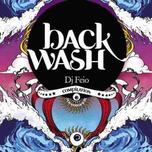 dj feio - backwash (cd psytrance)