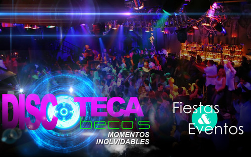 dj profesional fiestas & eventos - discoteca audio & luces
