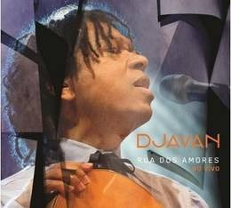 djavan sus dos amores ao vivo cd nuevo