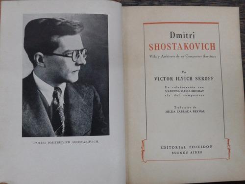dmitri shostakovich * victor ilyich seroff *