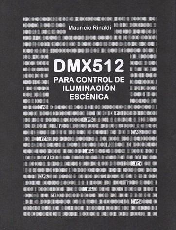 dmx512 para control de iluminación escénica. rinaldi. teatro