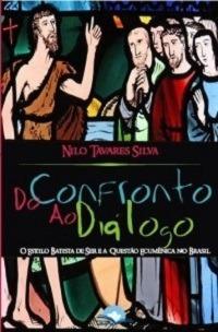 do confronto ao diálogo: o estilo batista de ser e a questão