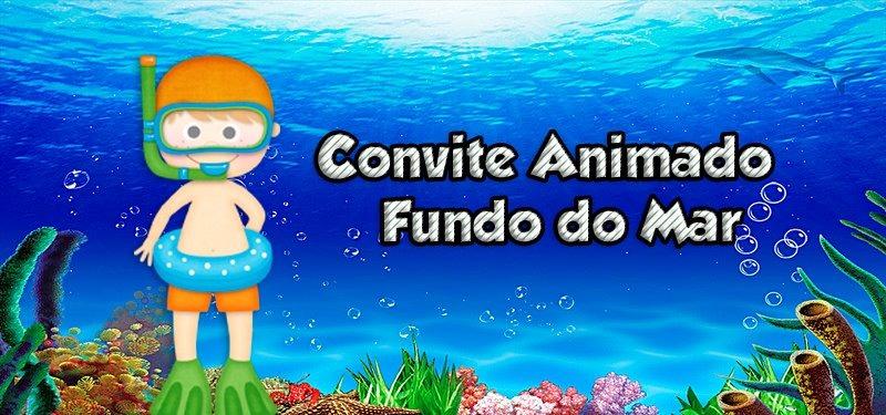 Do Fundo Do Mar Convite Digital Animado Para Aniversário R 17
