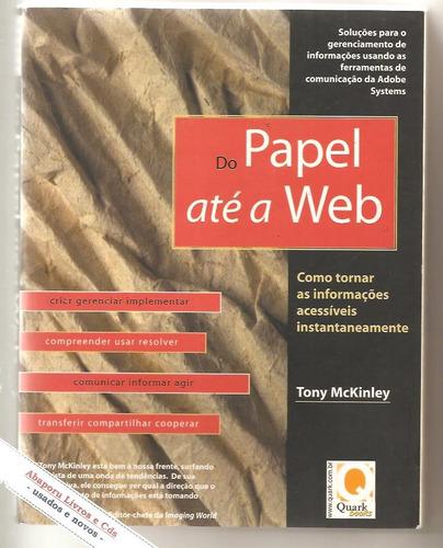 do papel até a web - tony mckinley