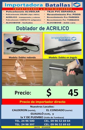 doblador de acrilico doblez en angulo y redond acero tol a9