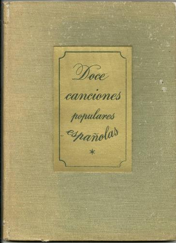 doce canciones populares españolas. libro antiguo