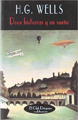 doce historias y un sueño, herbert george wells, valdemar