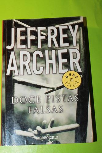 doce pistas falsas  jeffrey archer