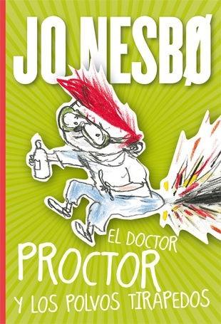 doctor proctor y los polvos tirapedos / nesbo (envíos)