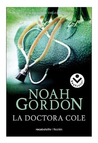 doctora cole / noah gordon (envíos)