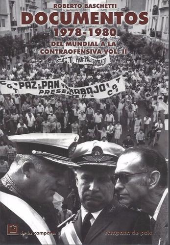 documentos 1978-1980. del mundial vol ii - baschetti, r.
