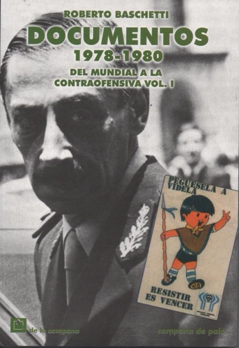 documentos 1978-1980.mundial-contraofensiva. vol 1.baschetti