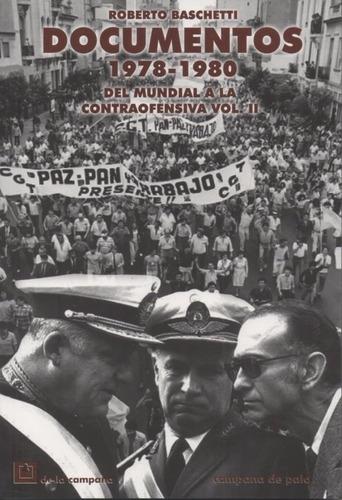 documentos 1978-1980.mundial-contraofensiva. vol 2.baschetti
